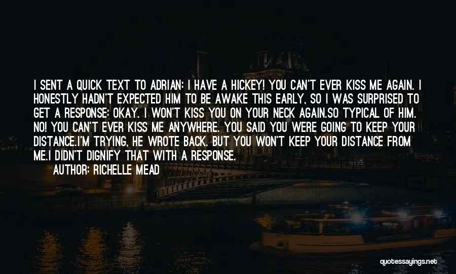 Awake Early Quotes By Richelle Mead