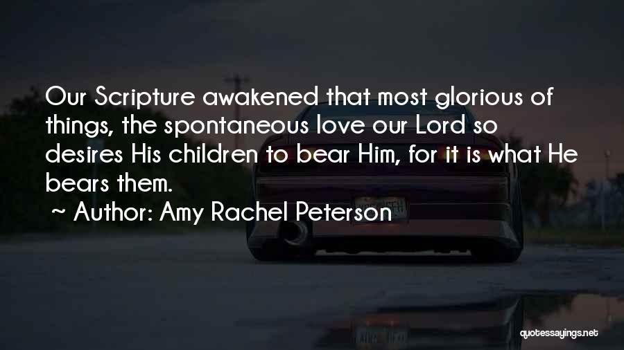 Awakened Spirit Quotes By Amy Rachel Peterson