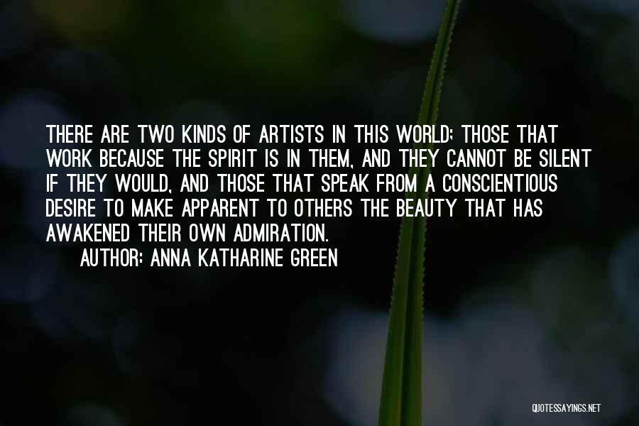 Awakened Spirit Quotes By Anna Katharine Green