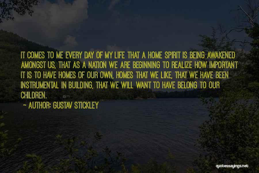 Awakened Spirit Quotes By Gustav Stickley