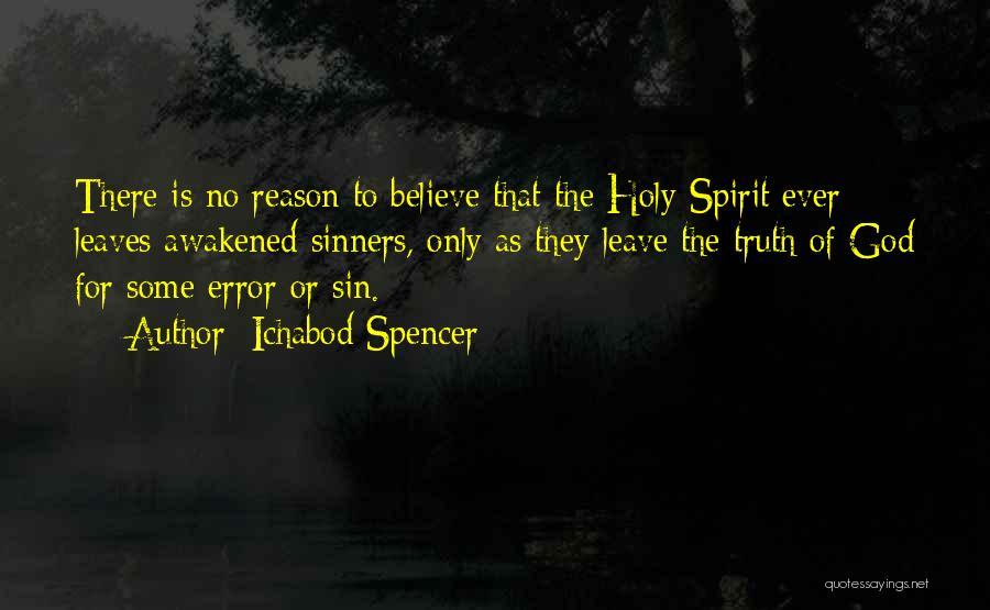 Awakened Spirit Quotes By Ichabod Spencer