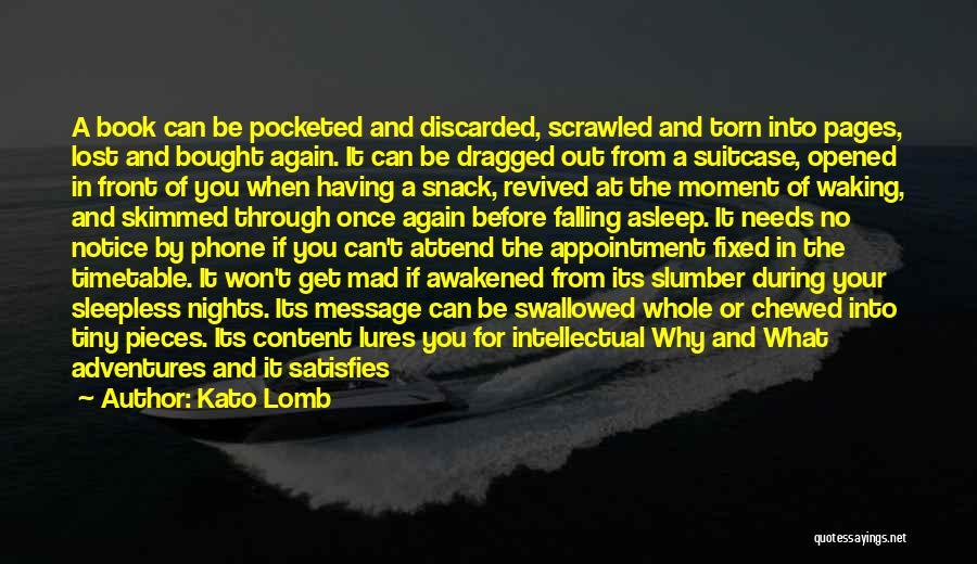 Awakened Spirit Quotes By Kato Lomb