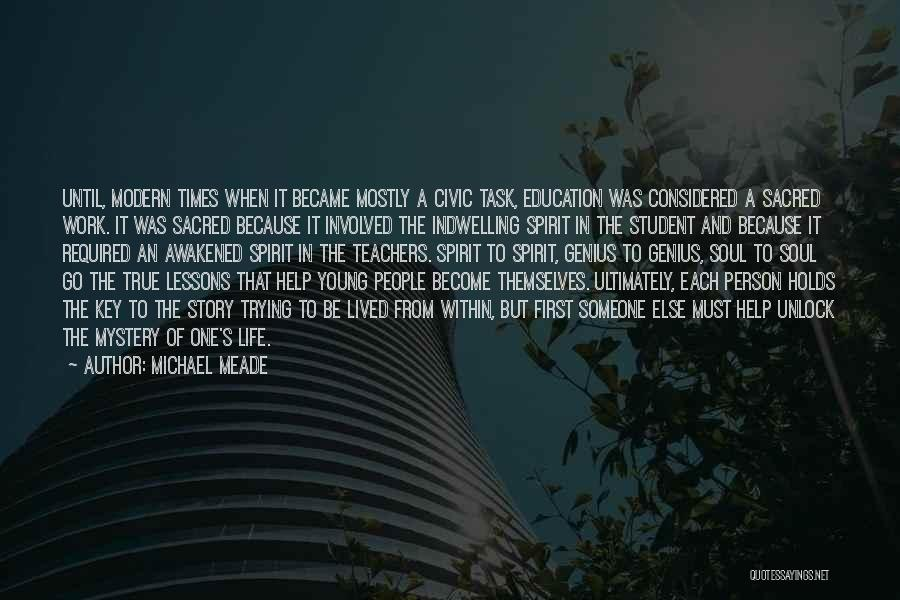 Awakened Spirit Quotes By Michael Meade