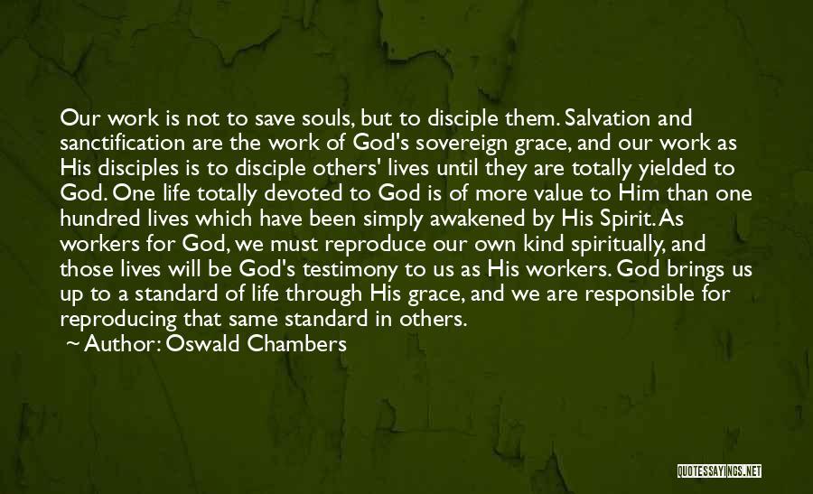 Awakened Spirit Quotes By Oswald Chambers