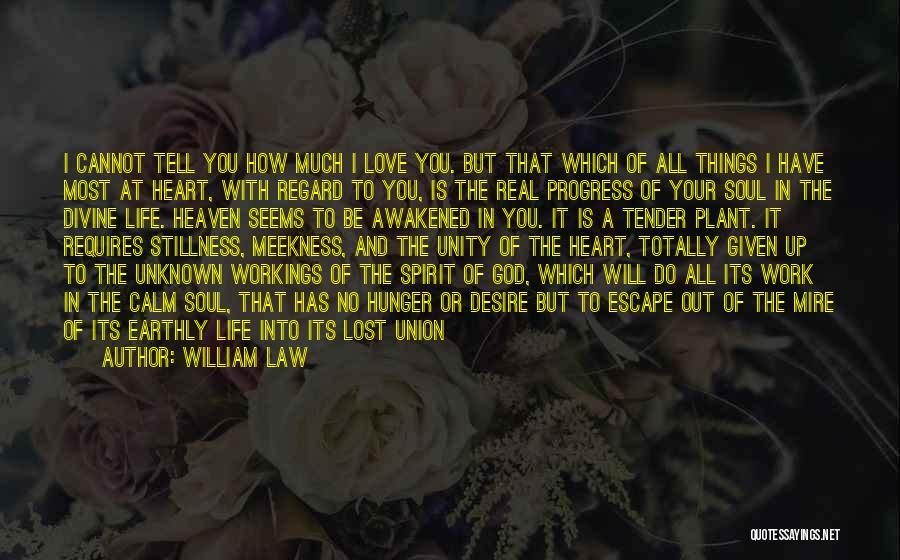 Awakened Spirit Quotes By William Law