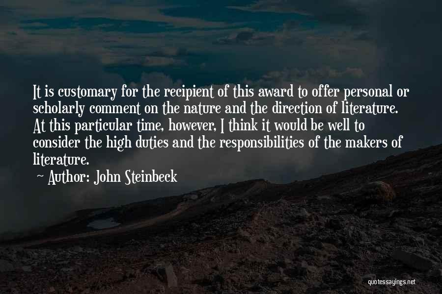 Award Recipient Quotes By John Steinbeck