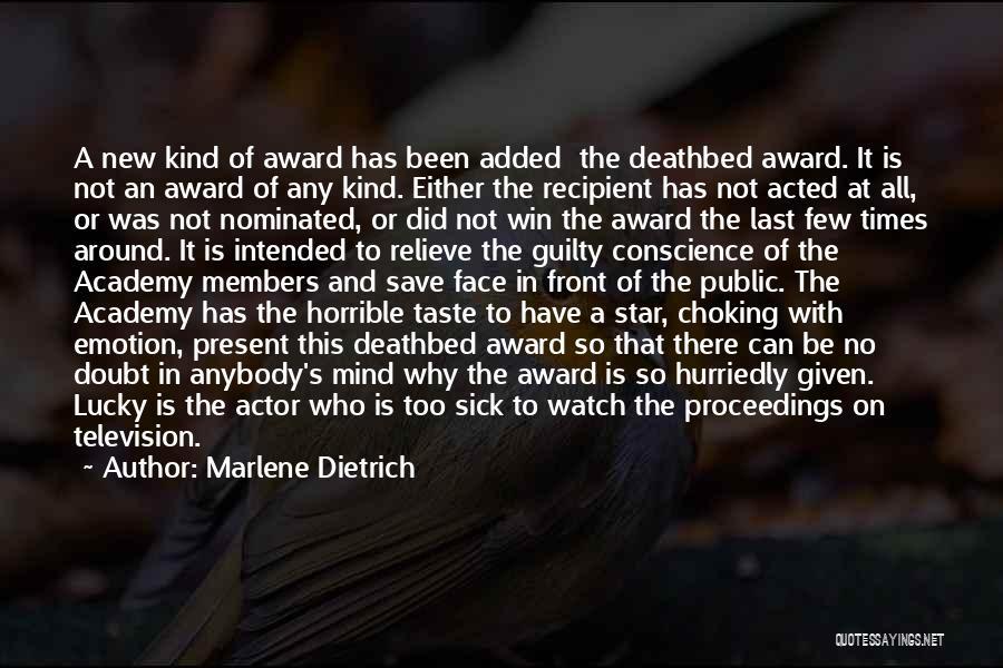 Award Recipient Quotes By Marlene Dietrich