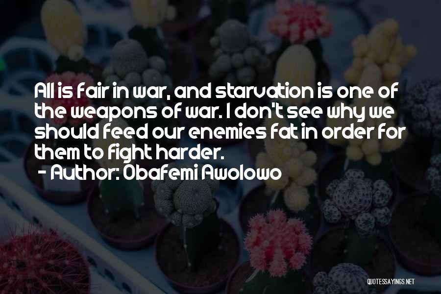 Awolowo's Quotes By Obafemi Awolowo