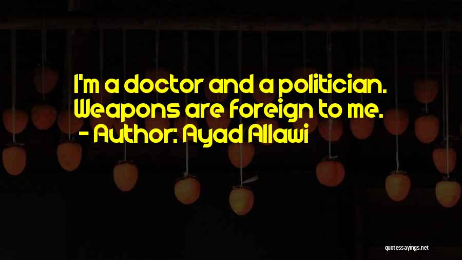 Ayad Allawi Quotes 352033