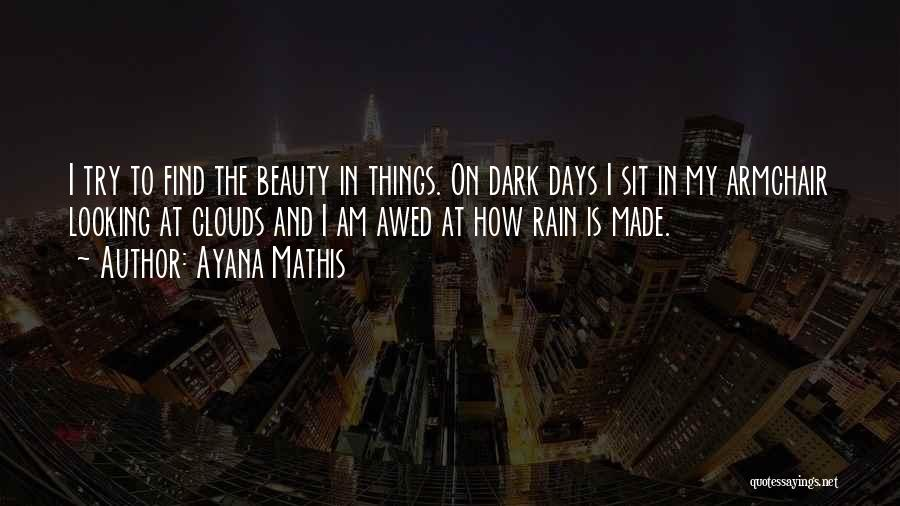 Ayana Mathis Quotes 1033313