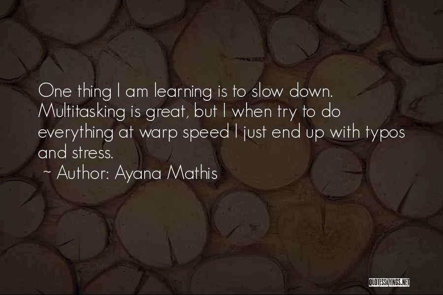Ayana Mathis Quotes 1266963