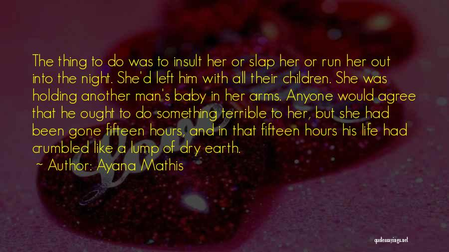 Ayana Mathis Quotes 1671444