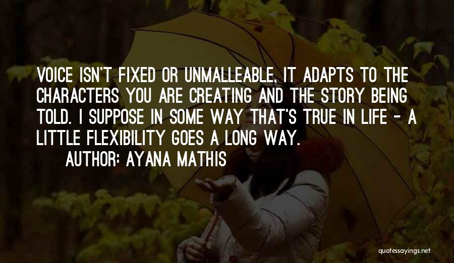 Ayana Mathis Quotes 1691651