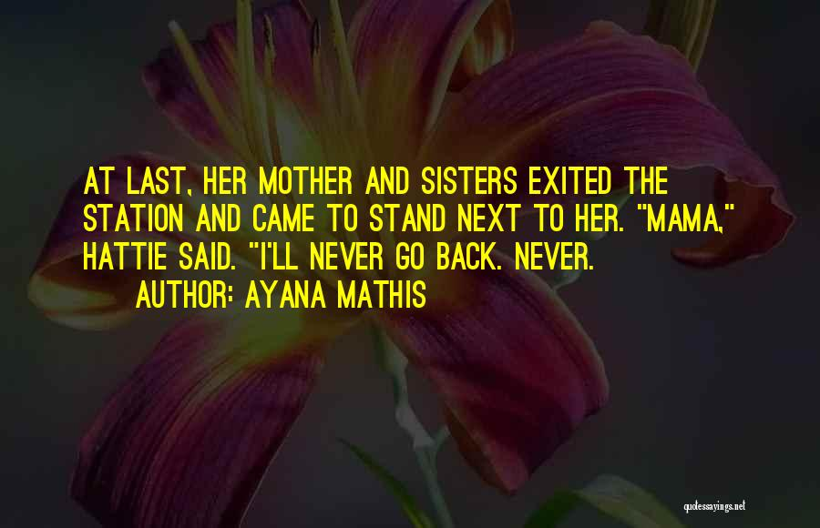 Ayana Mathis Quotes 1789346