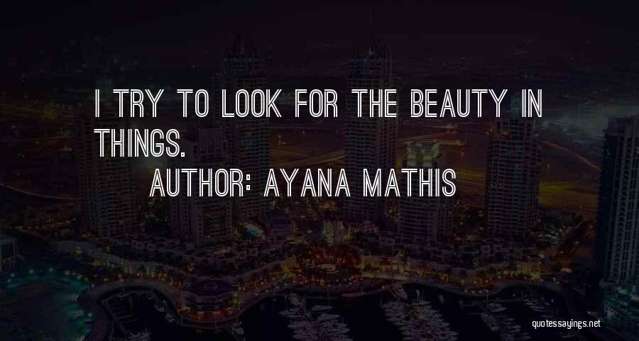 Ayana Mathis Quotes 2219627
