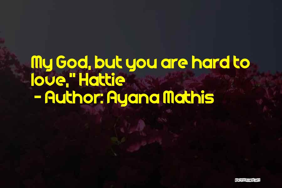 Ayana Mathis Quotes 535536