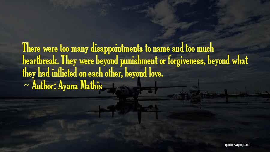 Ayana Mathis Quotes 793186