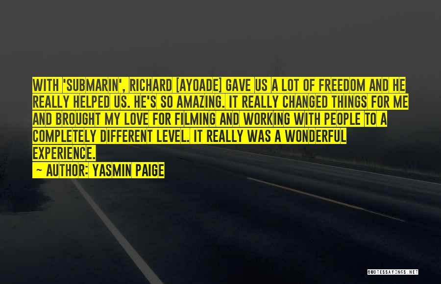 Ayoade Quotes By Yasmin Paige