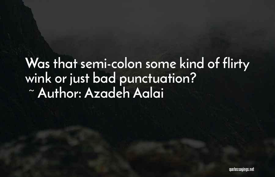 Azadeh Aalai Quotes 816411