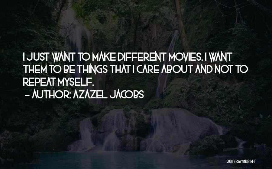 Azazel Quotes By Azazel Jacobs