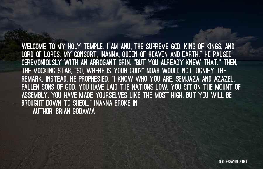 Azazel Quotes By Brian Godawa