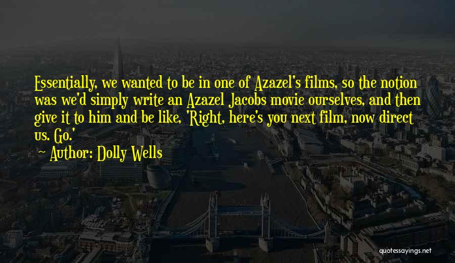 Azazel Quotes By Dolly Wells