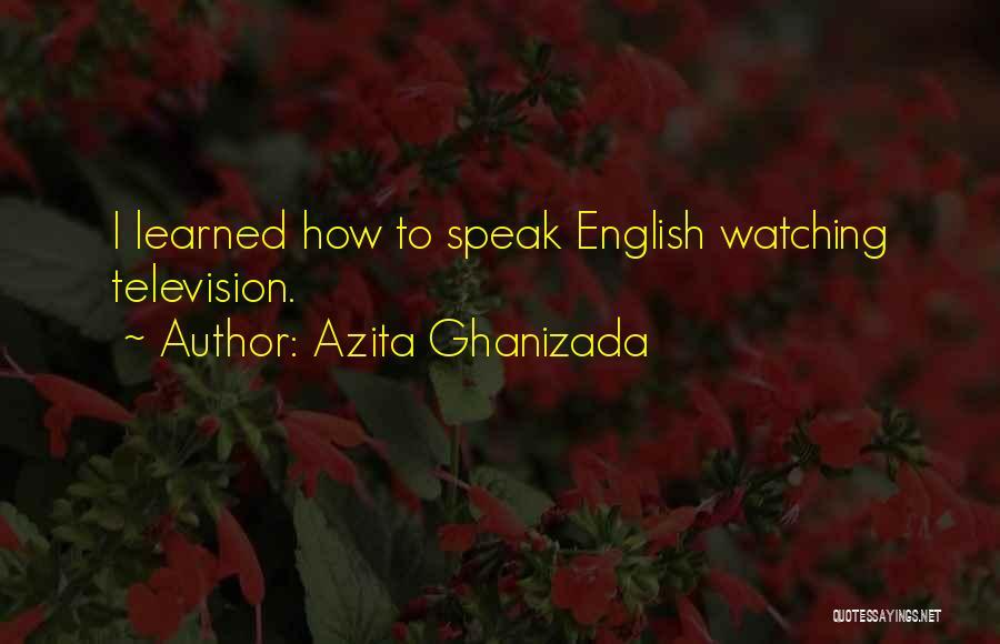 Azita Ghanizada Quotes 1395061