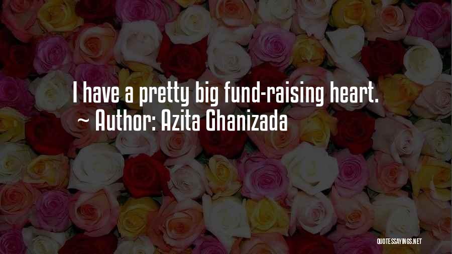 Azita Ghanizada Quotes 1852438