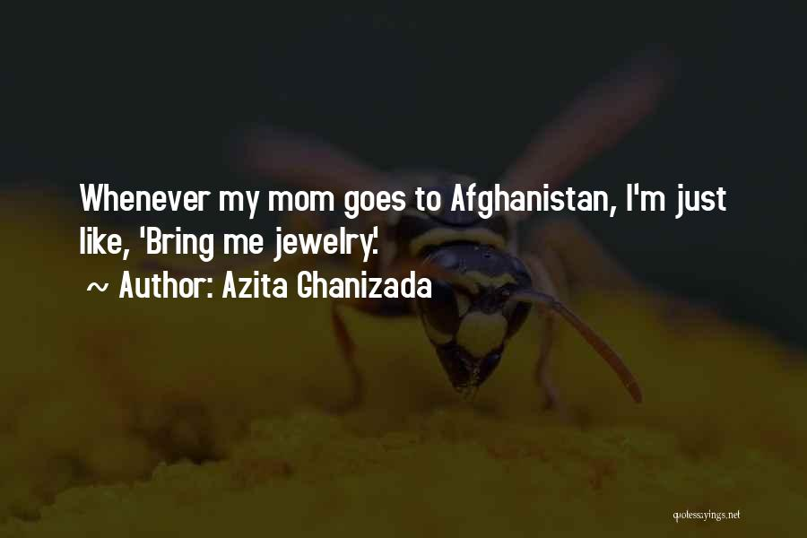 Azita Ghanizada Quotes 2004012
