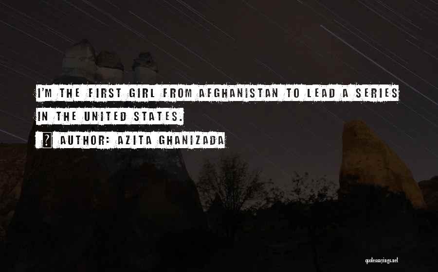 Azita Ghanizada Quotes 354812