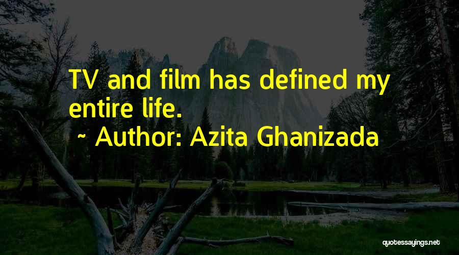 Azita Ghanizada Quotes 608601