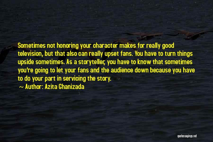 Azita Ghanizada Quotes 804695