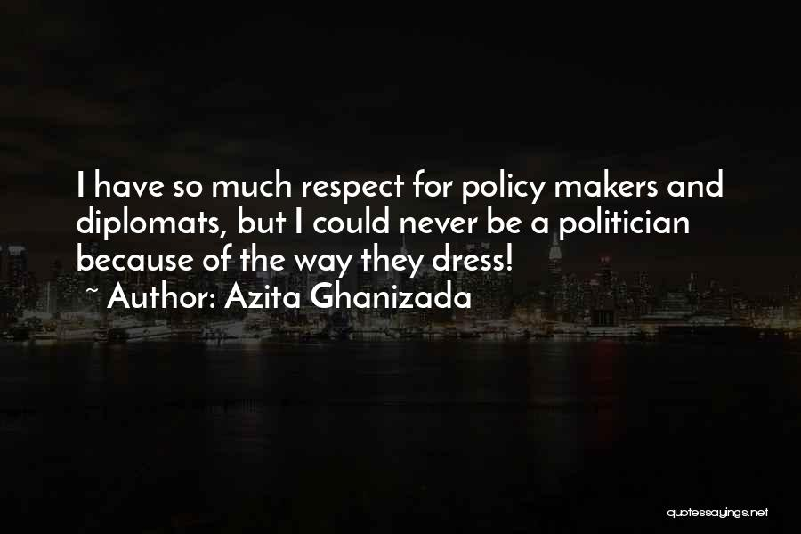 Azita Ghanizada Quotes 996830