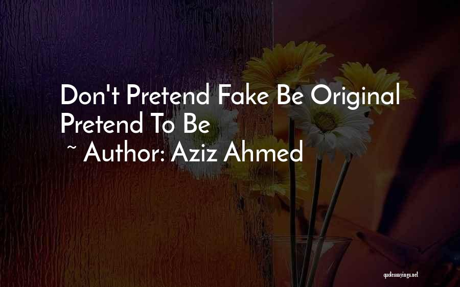 Aziz Ahmed Quotes 90319