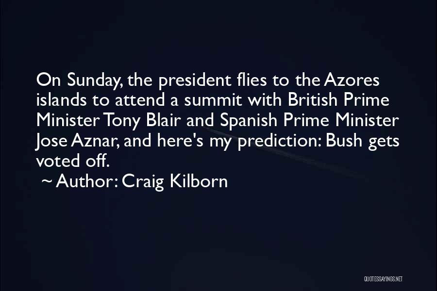 Azores Quotes By Craig Kilborn