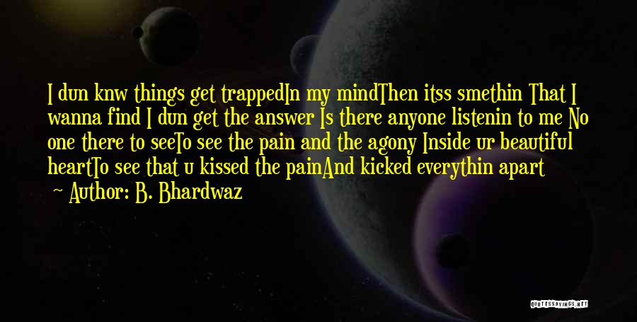 B. Bhardwaz Quotes 1012235