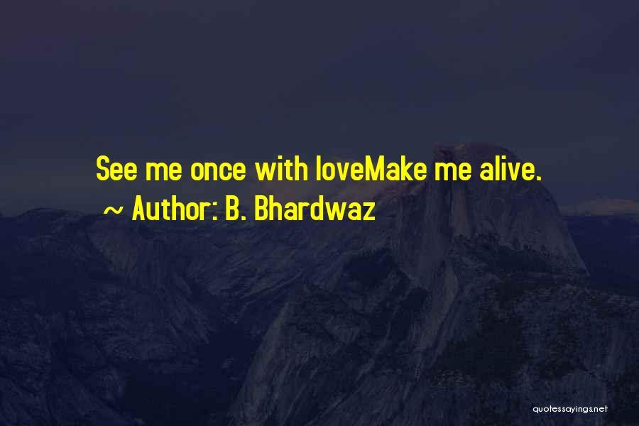 B. Bhardwaz Quotes 1936527