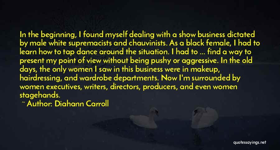 B H Carroll Quotes By Diahann Carroll