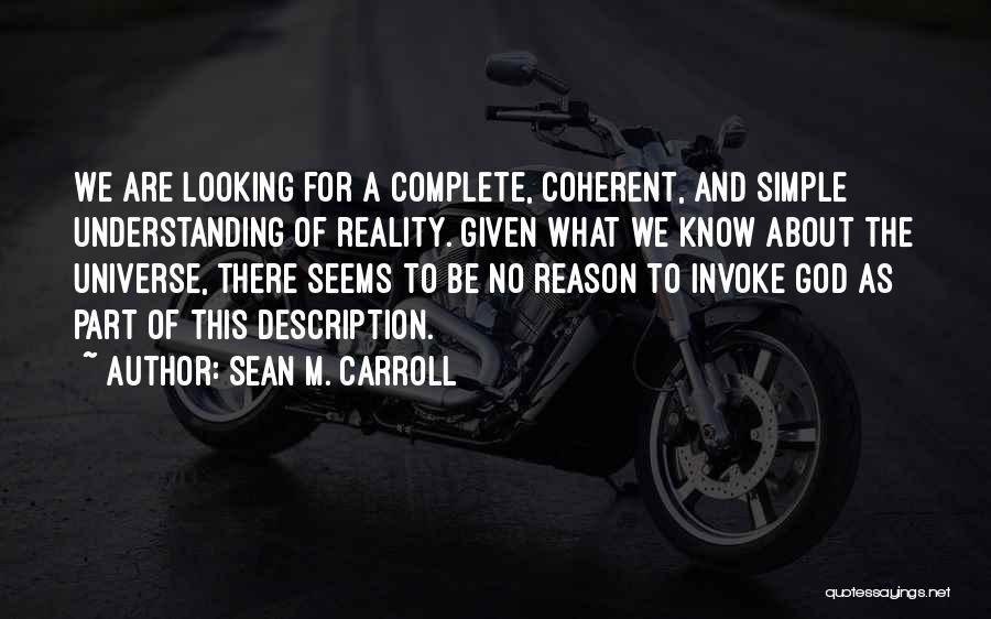 B H Carroll Quotes By Sean M. Carroll