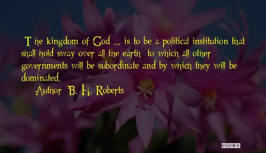 B. H. Roberts Quotes 1562235