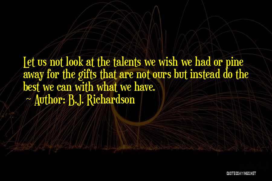 B.J. Richardson Quotes 651704