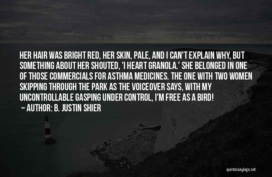 B. Justin Shier Quotes 1347772