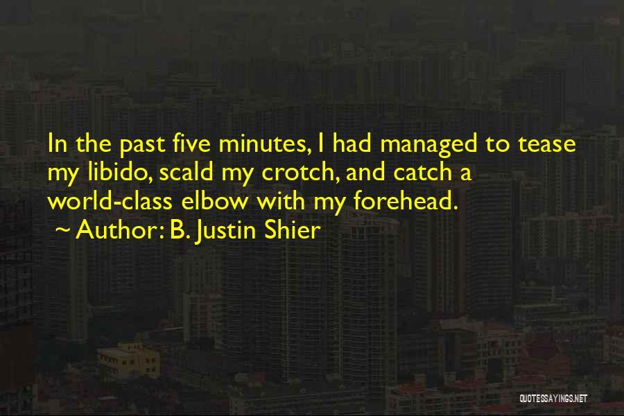 B. Justin Shier Quotes 1608049