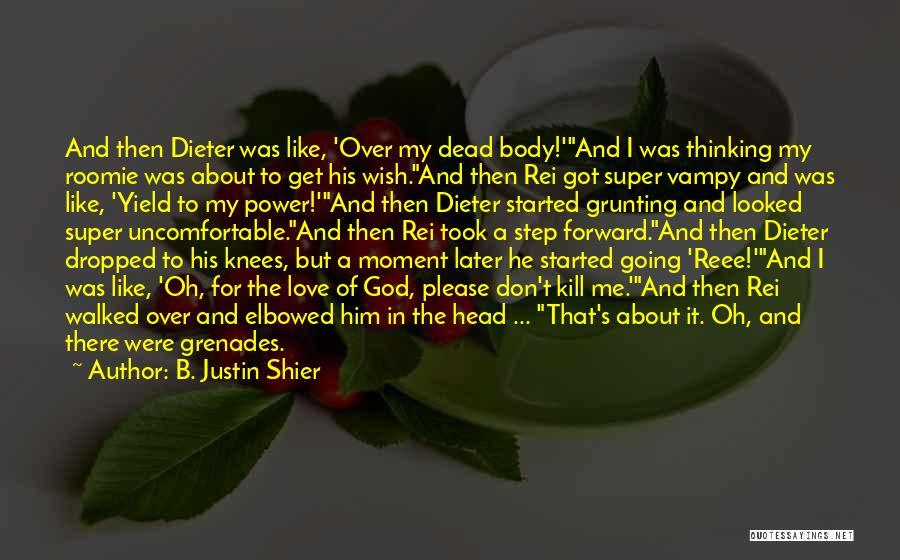 B. Justin Shier Quotes 1958625