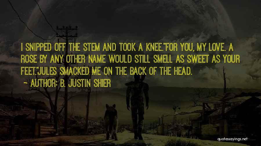 B. Justin Shier Quotes 2084603