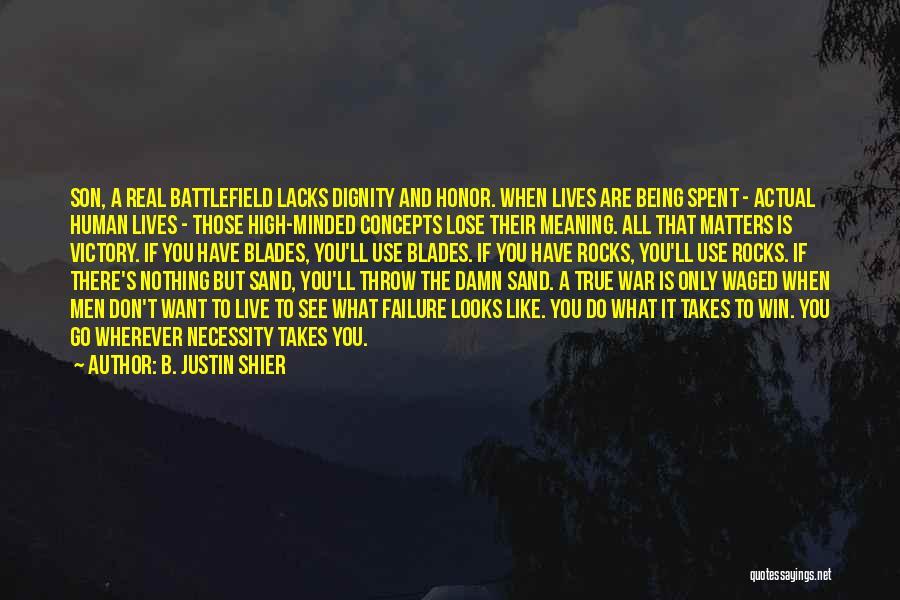 B. Justin Shier Quotes 585037