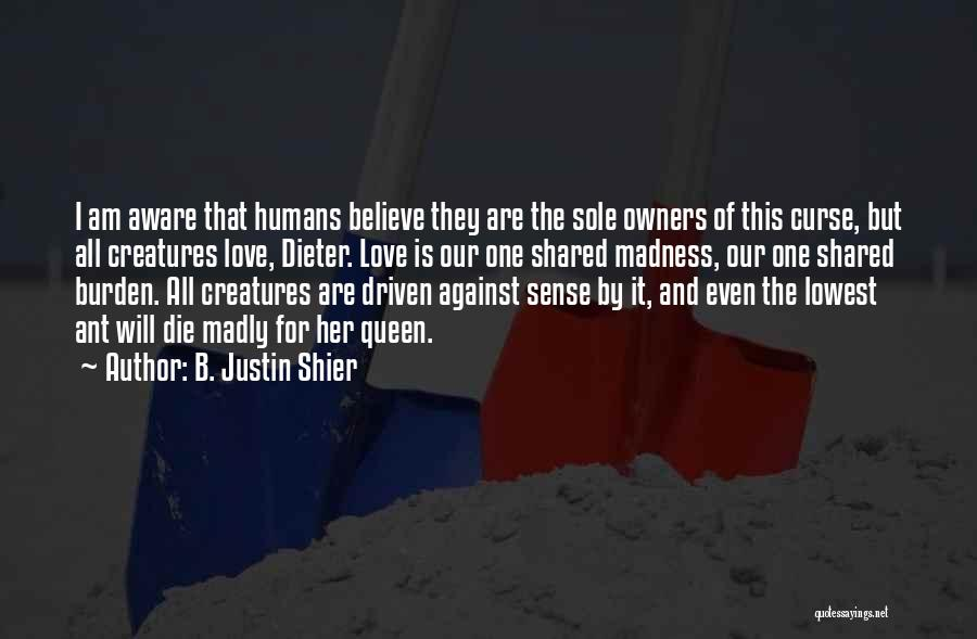 B. Justin Shier Quotes 697320