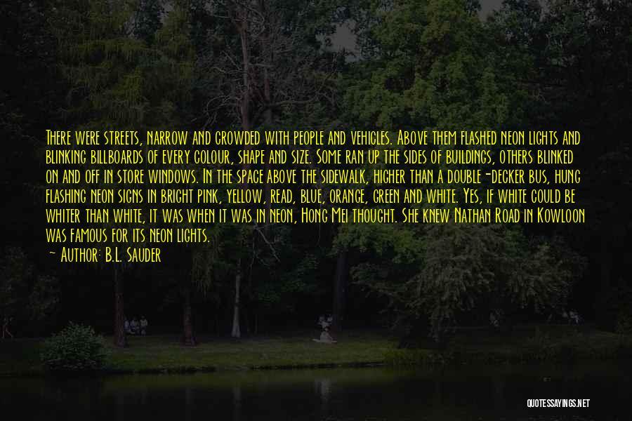 B.L. Sauder Quotes 1339669