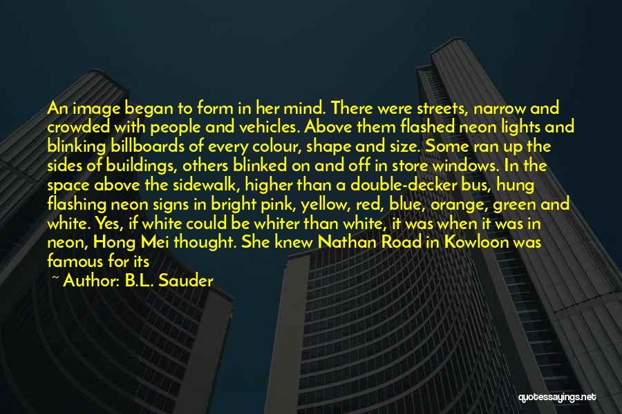 B.L. Sauder Quotes 412173