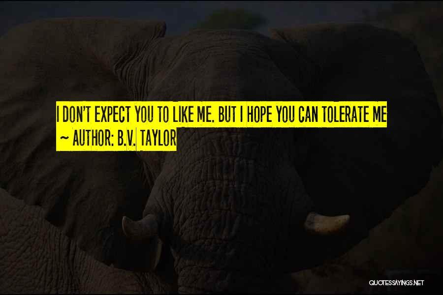 B.V. Taylor Quotes 844148